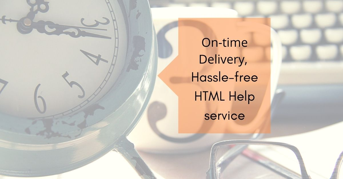 On-Time Delivery for HTML Help